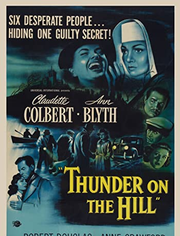 Thunder on the Hill (1951) 720p