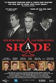 Sylvester Stallone, Gabriel Byrne, Melanie Griffith, Jamie Foxx, Thandiwe Newton, and Stuart Townsend in Shade (2003)