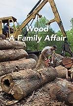 Wood: A Family Affair