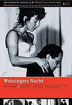 Weininger's Last Night