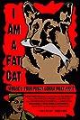 I Am a Fat Cat (2010) Poster