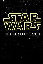 Star Wars: The Scarlet Lance