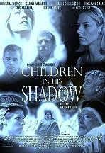 Children in his Shadow