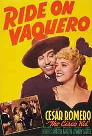 Ride on Vaquero Poster
