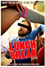 Lunch Break (2012) Poster