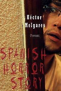 Films mp4 téléchargeables Spanish Horror Story en français, Christian Miguelez Spain (2014)