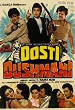 Dosti Dushmani