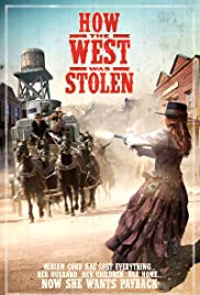 How the West Was Stolen Poster