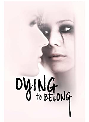 Where to stream Dying to Belong