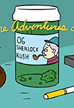 The Adventures of OG Sherlock Kush