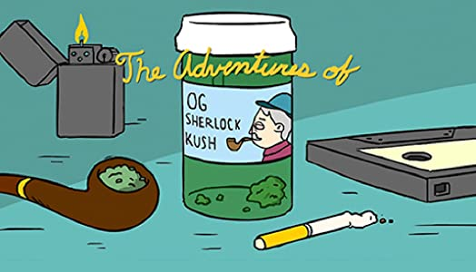 New movies downloading for mobile The Adventures of OG Sherlock Kush by none [avi]