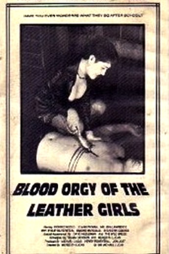 Blood Orgy of the Leather Girls ((1988))