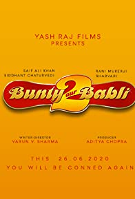 Primary photo for Bunty Aur Babli 2
