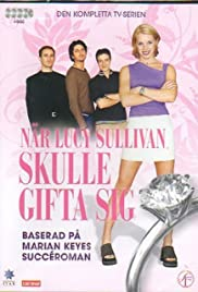 Lucy Sullivan Is Getting Married Poster - TV Show Forum, Cast, Reviews