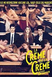 La crème de la crème Poster