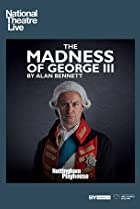 The Madness of George III Poster