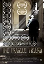 The Fragile Friend