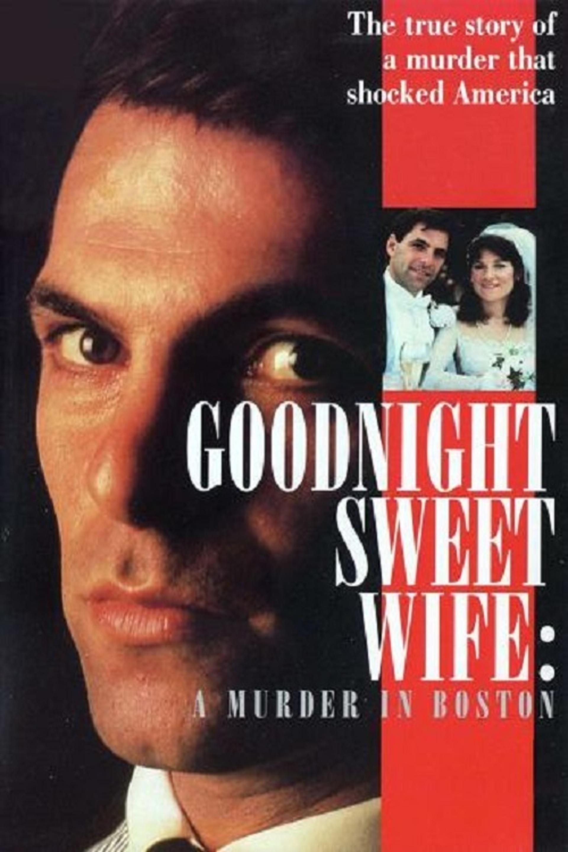 Goodnight Sweet Wife: A Murder in Boston (TV Movie 1990) - IMDb