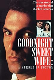 Goodnight Sweet Wife: A Murder in Boston Poster