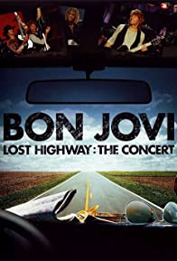 Primary photo for Bon Jovi: Lost Highway - The Concert