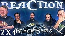 Black Sails 2x4 REAZIONE !!
