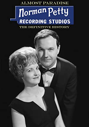 Almost Paradise: Norman Petty Recording Studios - The Definitive History