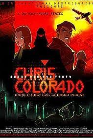 Chris Colorado Poster - TV Show Forum, Cast, Reviews