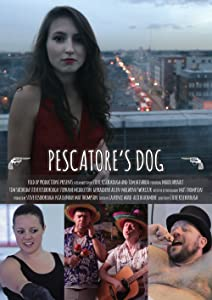 Hollywood movies watching online Pescatore's Dog UK [hdv]