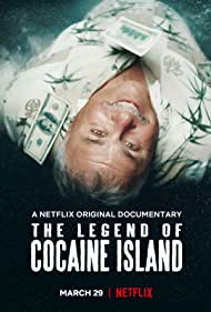 Rodney Hyden in The Legend of Cocaine Island (2018)