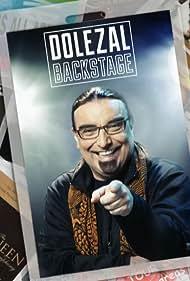 Rudi Dolezal in Dolezal Backstage (2015)
