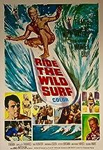 Ride the Wild Surf