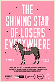 The Shining Star of Losers Everywhere Poster
