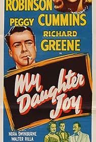 Peggy Cummins and Richard Greene in My Daughter Joy (1950)