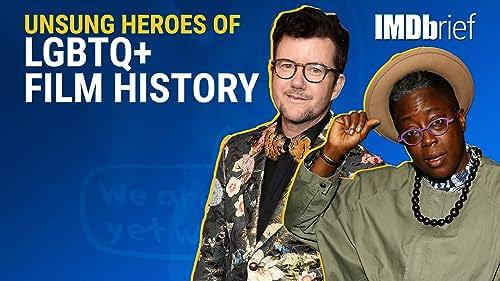 Unsung Heroes of LGBTQ+ Film History