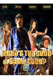 What's the Good of Being Good?
