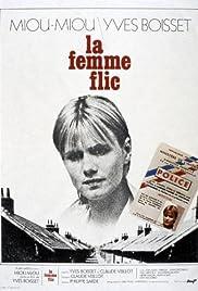 La femme flic(1980) Poster - Movie Forum, Cast, Reviews