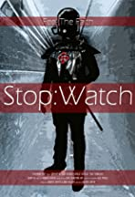 Stop: Watch