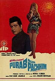 Purab Aur Pachhim(1970) Poster - Movie Forum, Cast, Reviews