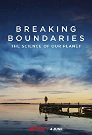 Breaking Boundaries: The Science of Our Planet Poster