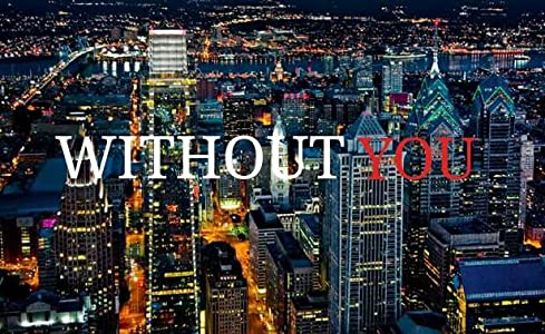 Without You full movie 720p download