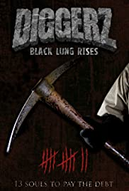 Diggerz: Black Lung Rises (2019) 1080p
