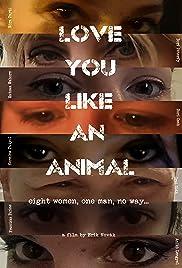 Szeretlek, mint állat! Poster