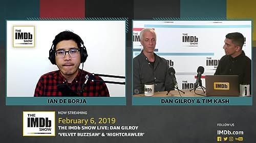 Dan Gilroy on Working with Jake Gyllenhaal