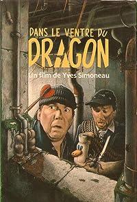 Primary photo for Dans le ventre du dragon