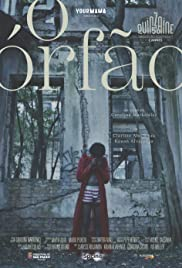 O Órfão (2018) Poster - Movie Forum, Cast, Reviews