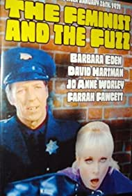 The Feminist and the Fuzz (1971) Poster - Movie Forum, Cast, Reviews