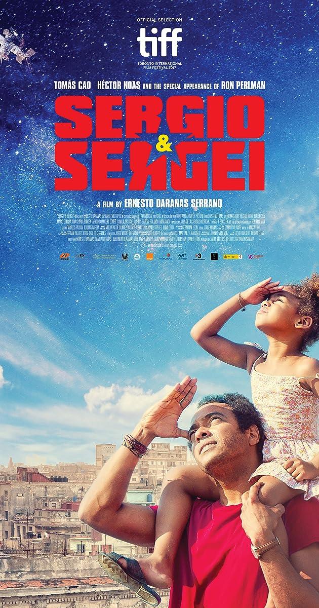 Sergio & Serguéi (2017) - IMDb