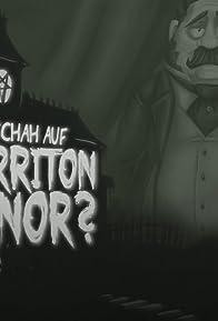 Primary photo for Was geschah auf Morriton Manor?