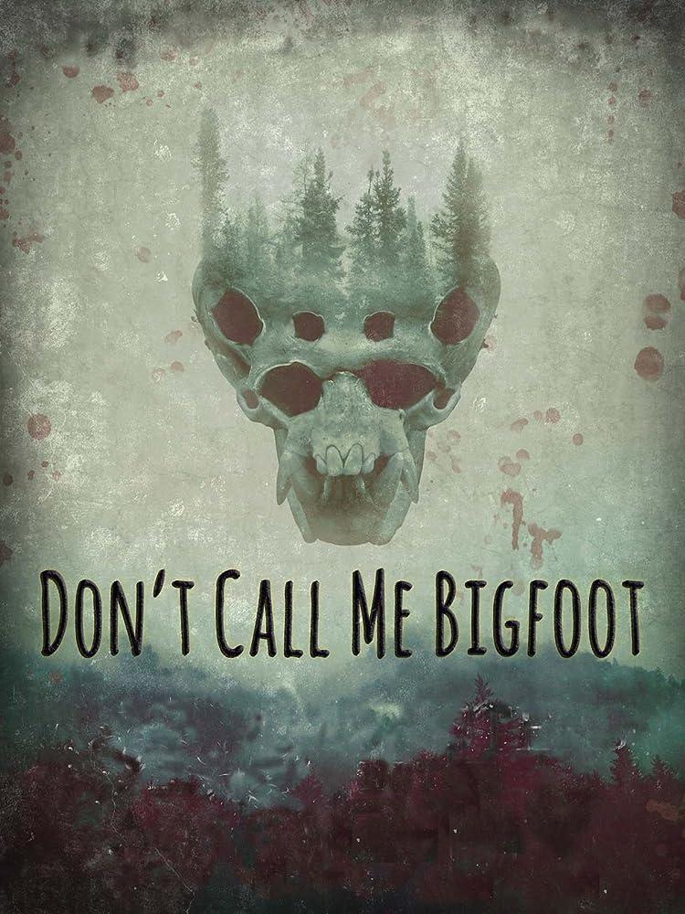 Don't Call Me Bigfoot download