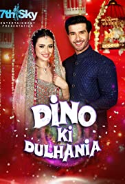 Dino Ki Dulhaniya (2018) TV Movie